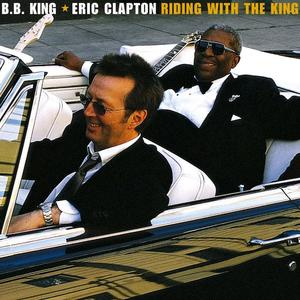 Riding With The King by Eric Clapton - MP3 Downloads